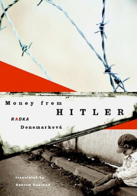 Radka Denemarková: Money from Hitler (2009)